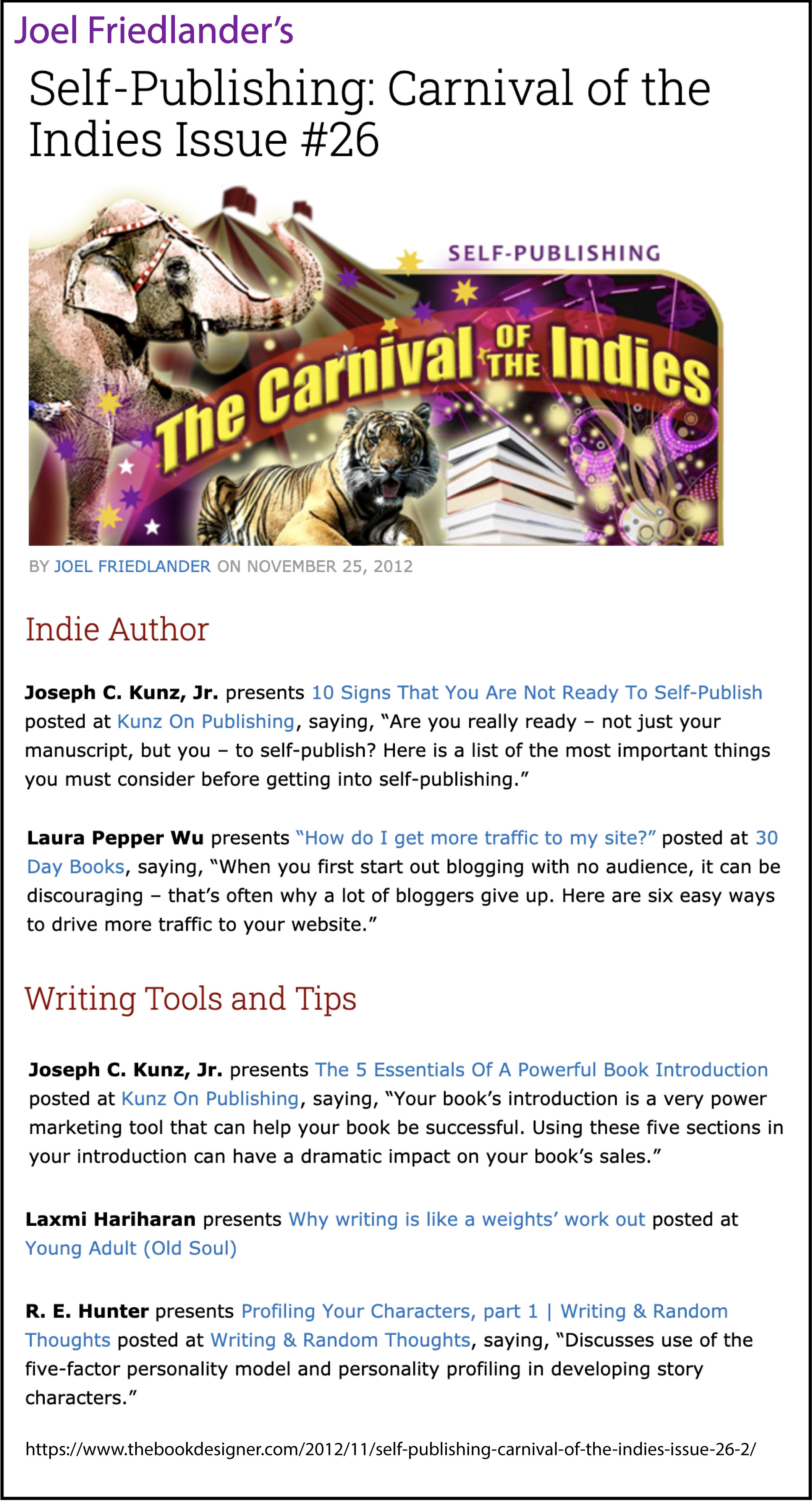Thank you to Joel Friedlander of the BookDesigner.com for linking to this article from his website Carnival Of The Indies #26