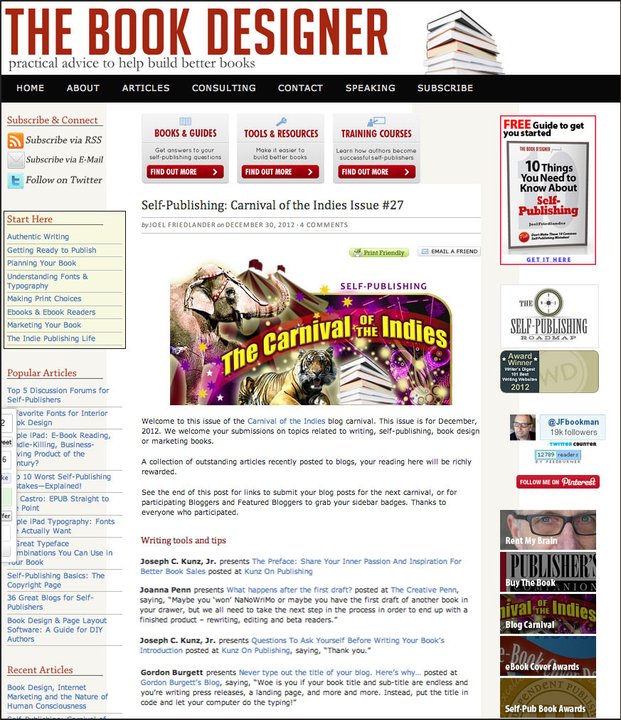 Thank you to Joel Friedlander for linking to this article from his website Carnival Of The Indies #27