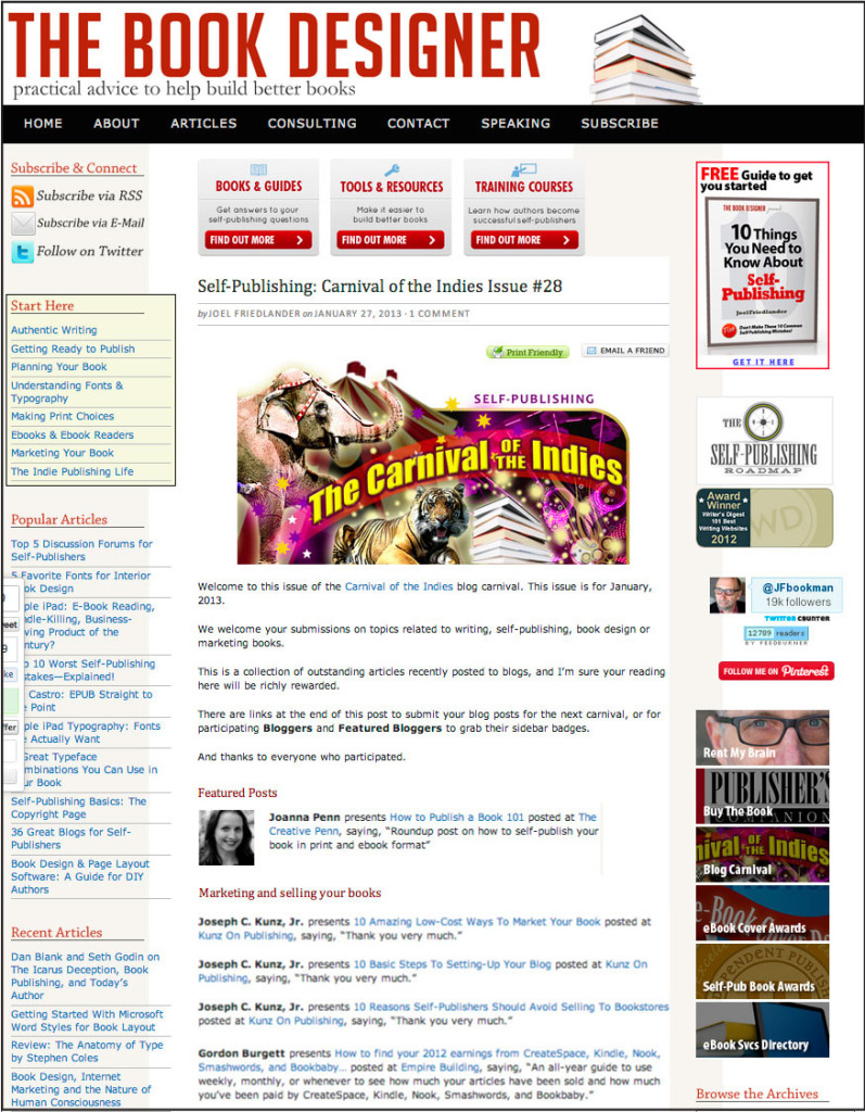 Thank you to Joel Friedlander of the BookDesigner.com for linking to this article from his website Carnival Of The Indies #28