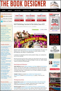 Thank you to Joel Friedlander for linking to this article from his website Carnival Of The Indies #29