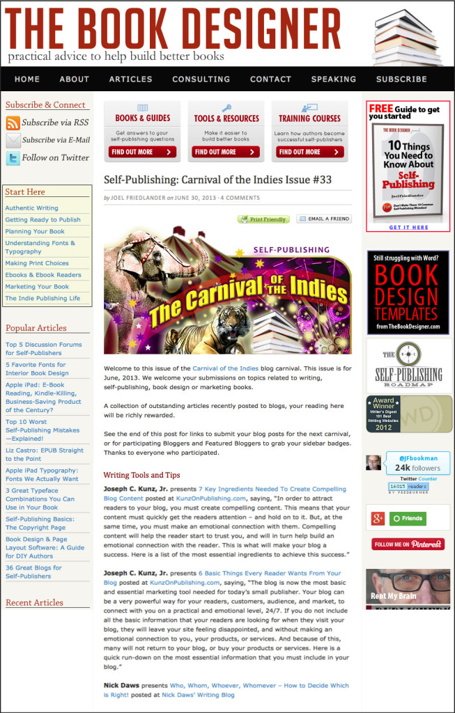 Thank you to Joel Friedlander for linking to this article from his website Carnival Of The Indies #33