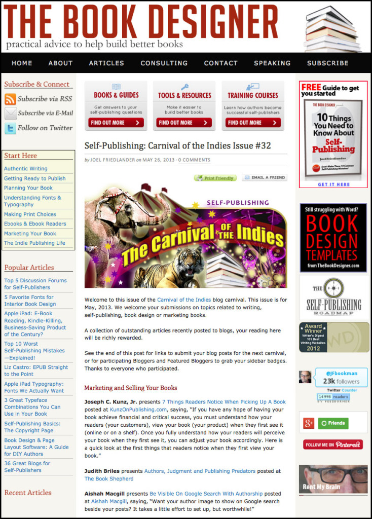 Thank you to Joel Friedlander for linking to this article from his website Carnival Of The Indies #32