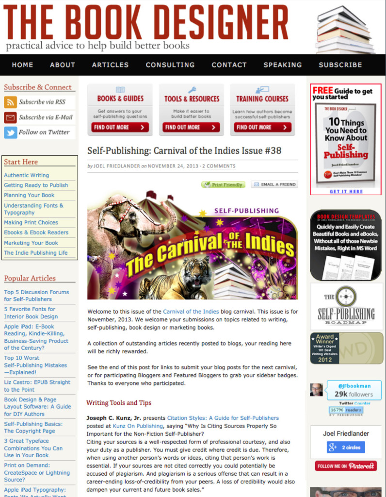 Thank you to Joel Friedlander for linking to this article from his website Carnival Of The Indies #38