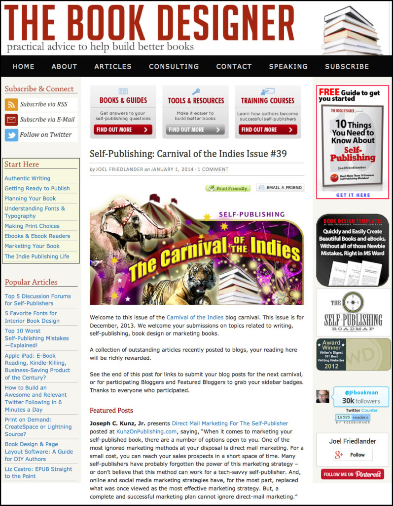 Thank you to Joel Friedlander for linking to this article from his website Carnival Of The Indies #39