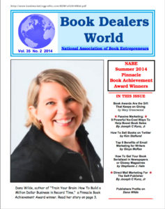 """Thank you very much to Al Galasso, for publishing two of my marketing articles in """"Book Dealers World"""", the publication of the NABE-National Assoc. of Book Entrepreneurs"""