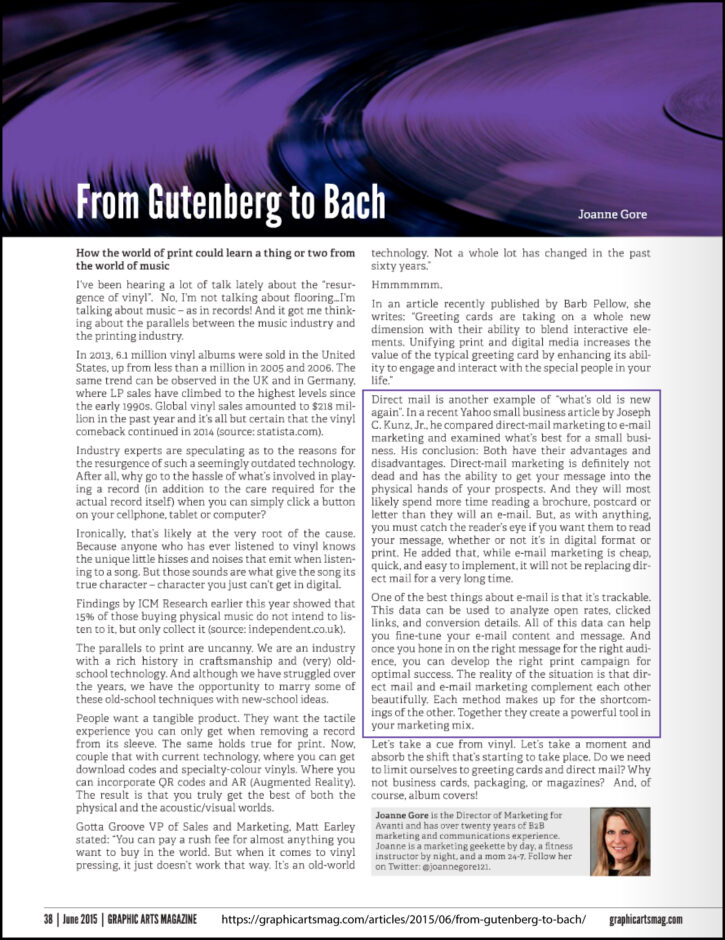 Thank you very much for Joanne Gore for quoting me in her article in Graphics Arts Magazine