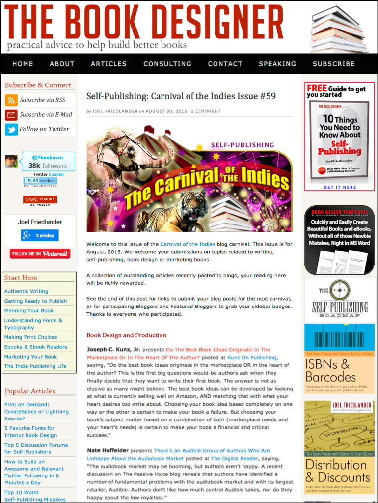 Thank you to Joel Friedlander of the BookDesigner.com for linking to this article from his website Carnival Of The Indies #59