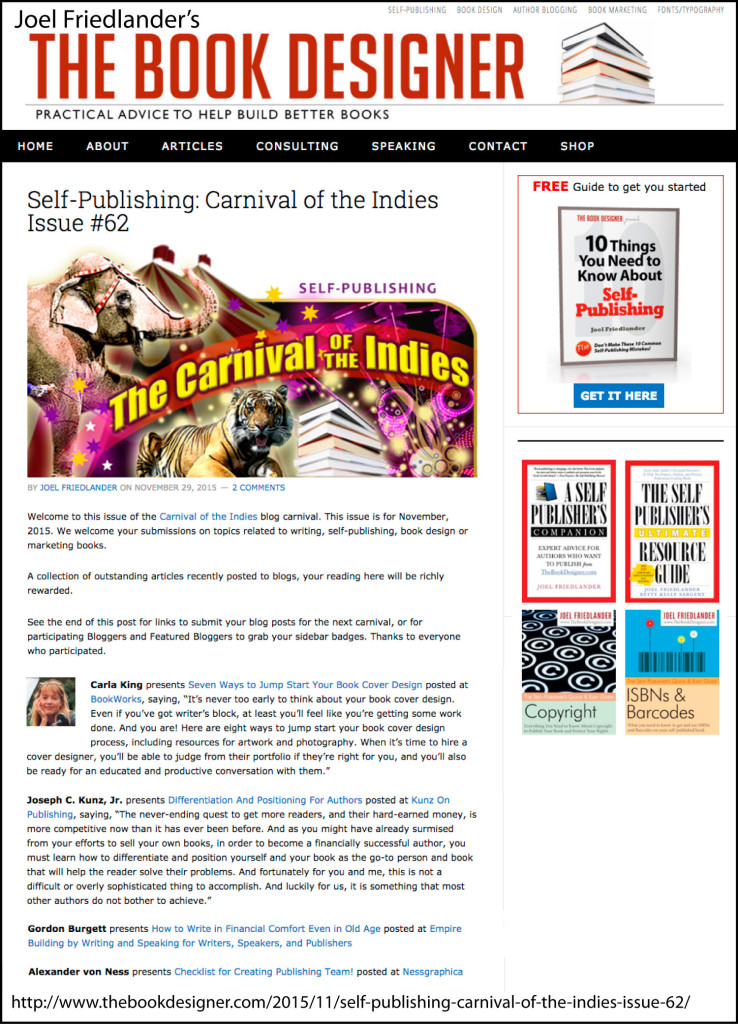 Thank you to Joel Friedlander for linking to this article from his website Carnival Of The Indies #62