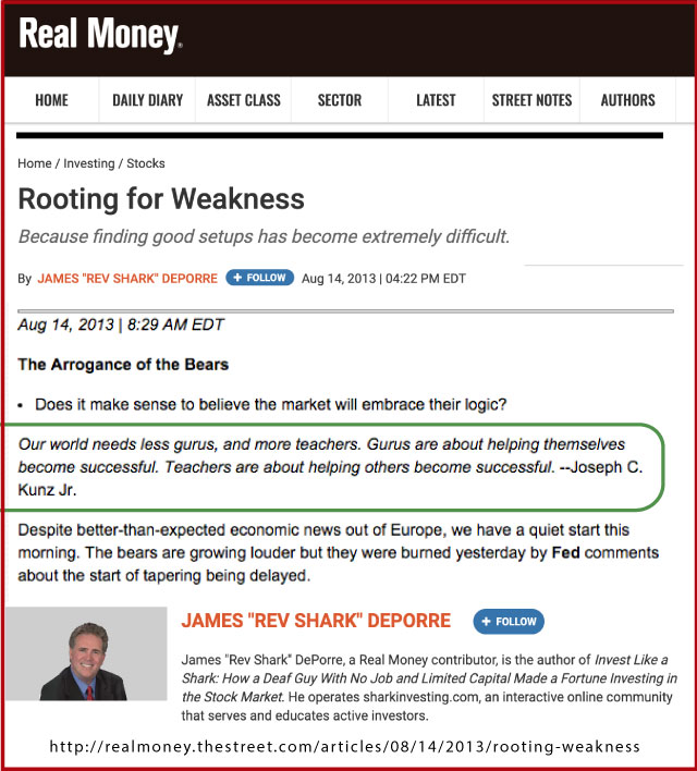 """Thank you to author and investor James """"Rev Shark"""" Deporre from RealMoney.TheStreet.com For Sharing My Quote About Gurus And Teachers"""