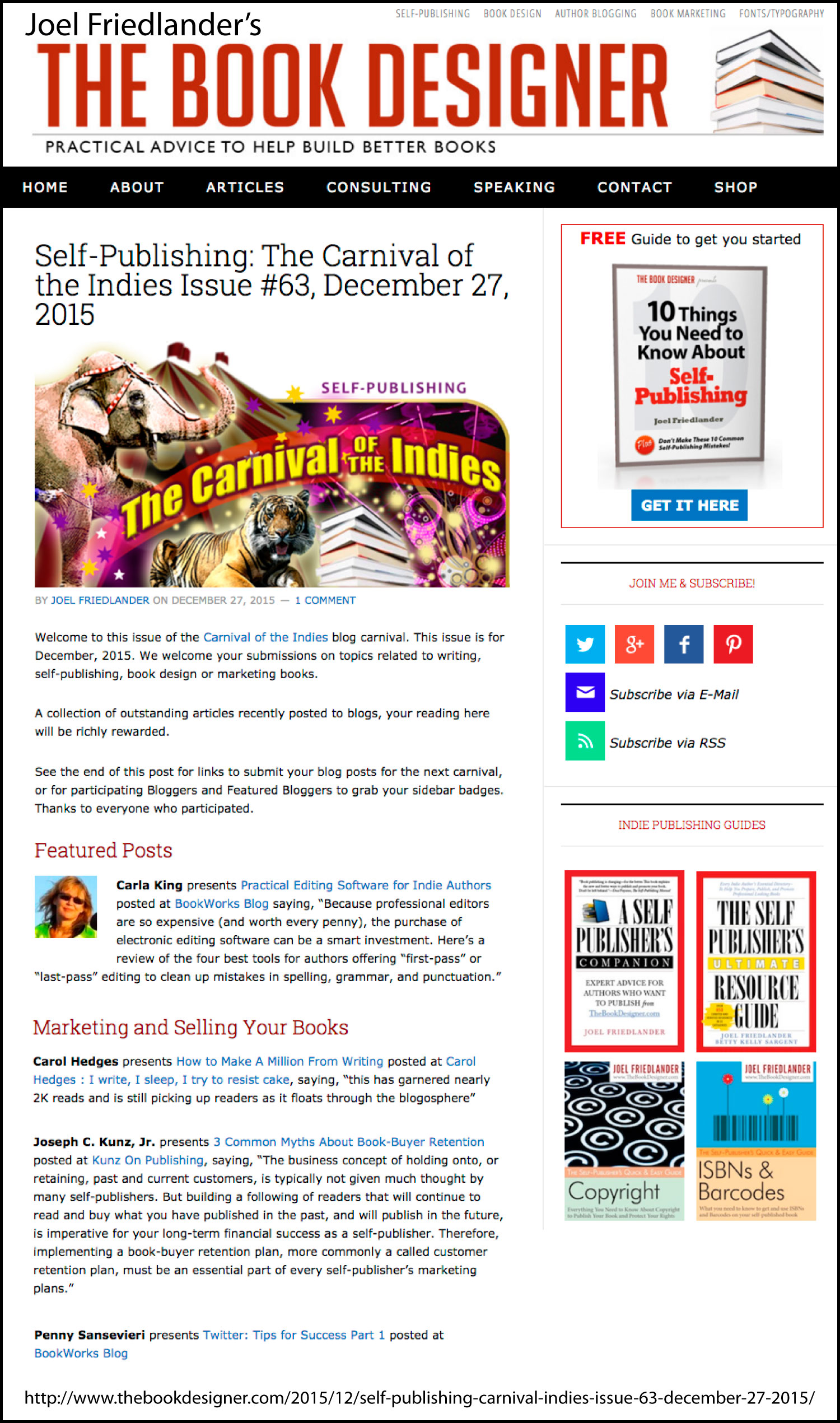 Thank you to Joel Friedlander for linking to this article from his website Carnival Of The Indies #63