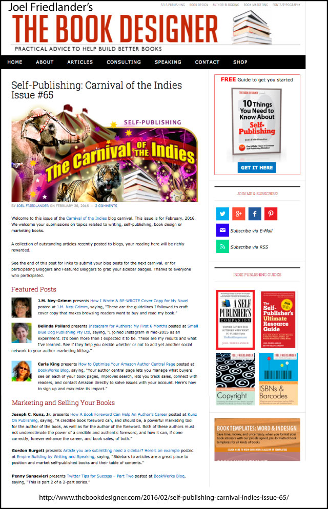 Thank you to Joel Friedlander for linking to this article from his website Carnival Of The Indies #65