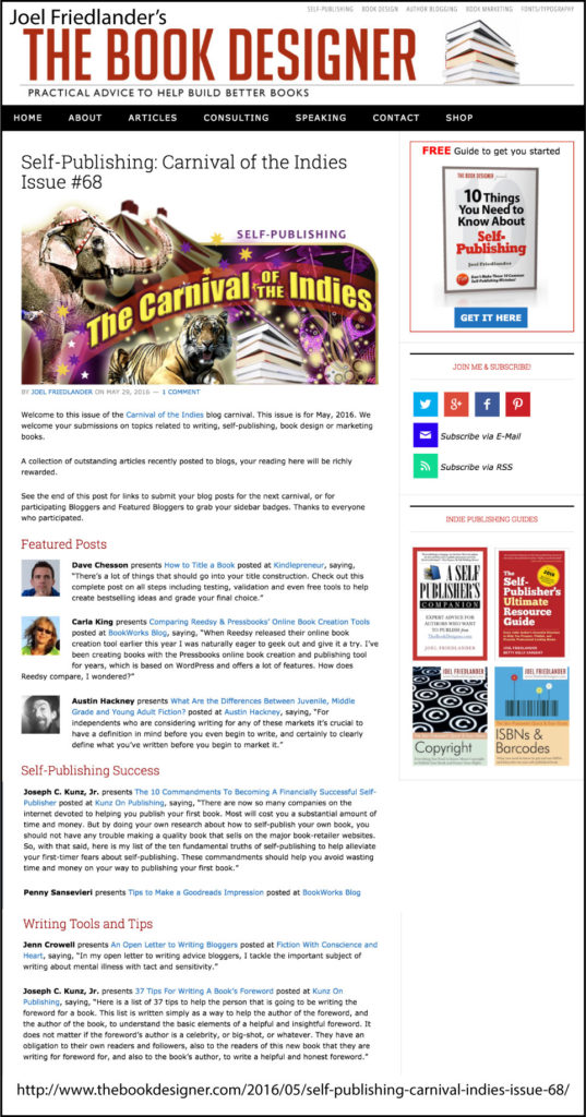 Thank you to Joel Friedlander of TheBookDesigner.com for linking to this article from his blog Carnival Of The Indies #68