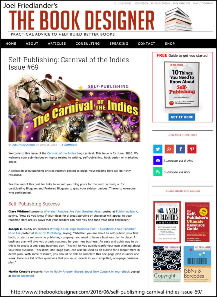 Thank you to Joel Friedlander of TheBookDesigner.com for linking to this article from his blog Carnival Of The Indies #69