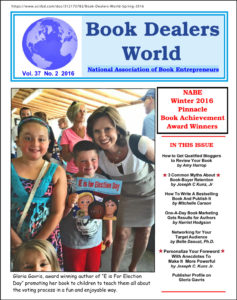 """Thank you very much to author Al Galasso, for publishing two of my marketing articles in """"Book Dealers World"""", the publication of the NABE-National Assoc. of Book Entrepreneurs"""