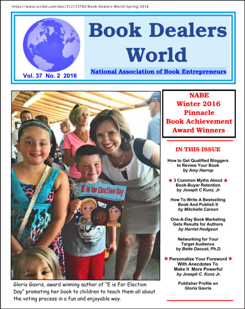 "Thank you very much to author Al Galasso, for publishing two of my marketing articles in ""Book Dealers World"", the publication of the NABE-National Assoc. of Book Entrepreneurs"
