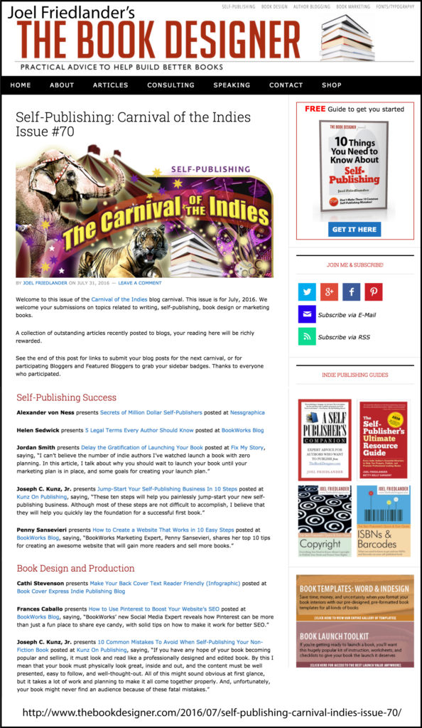 Thank you to Joel Friedlander of TheBookDesigner.com for linking to this article from his blog Carnival Of The Indies #70