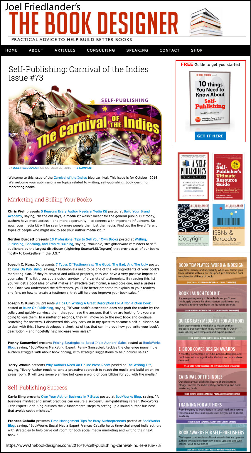 Thank you to Joel Friedlander of TheBookDesigner.com for linking to this article from his blog Carnival Of The Indies #73