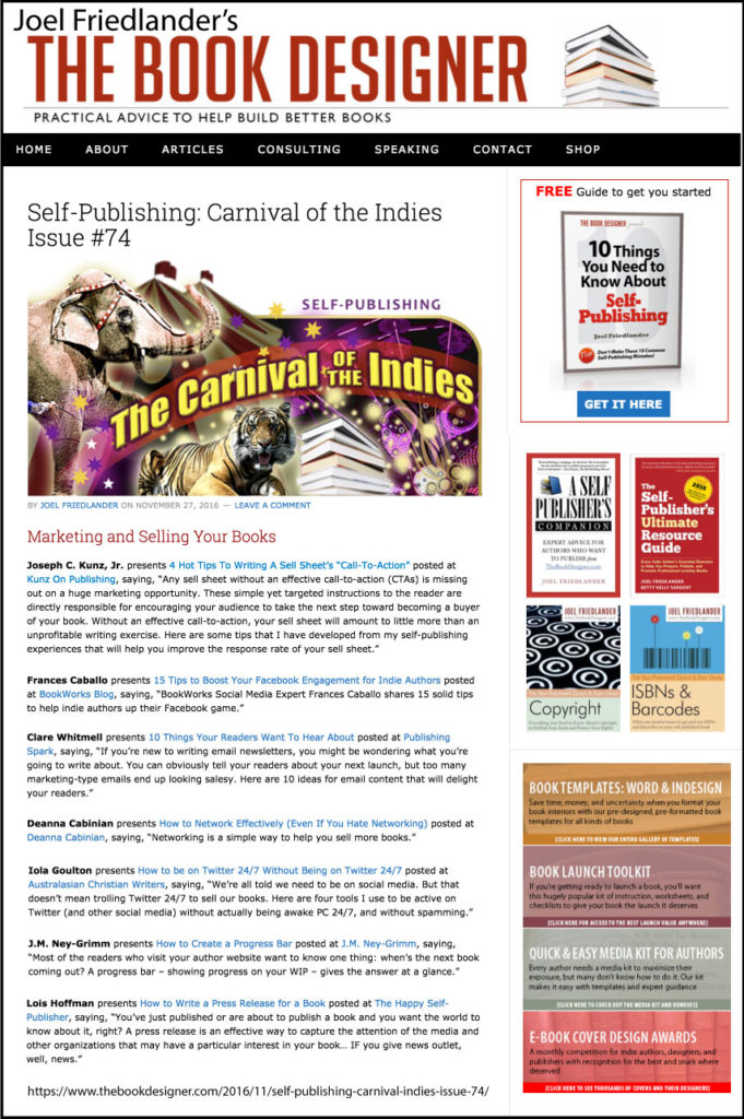 Thank you to Joel Friedlander of TheBookDesigner.com for linking to this article from his blog Carnival Of The Indies #74