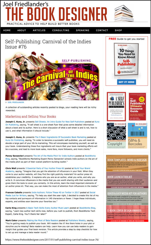 Thank you to Joel Friedlander of TheBookDesigner.com for linking to this article from his blog Carnival Of The Indies #76