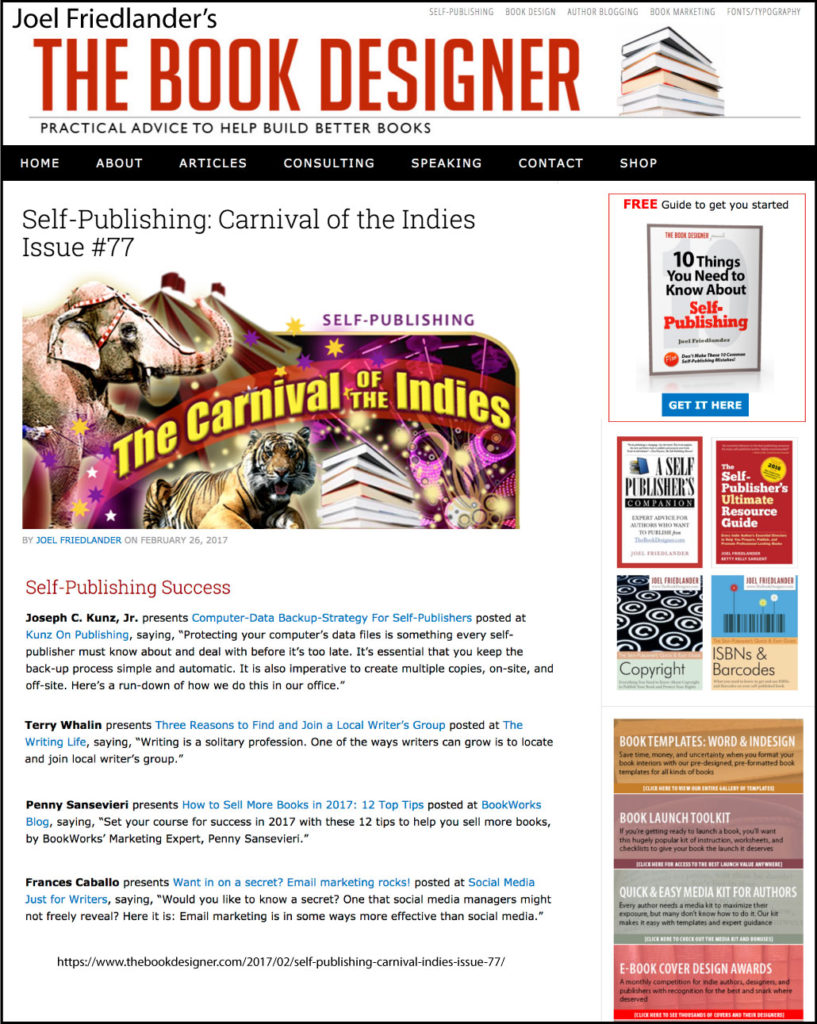 Thank you to Joel Friedlander of TheBookDesigner.com for linking to this article from his blog Carnival Of The Indies #77