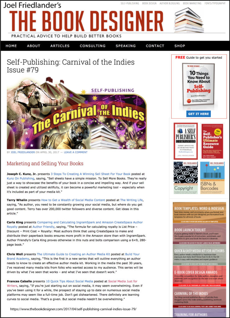 Thank you to Joel Friedlander of TheBookDesigner.com for linking to this article from his blog Carnival Of The Indies #79