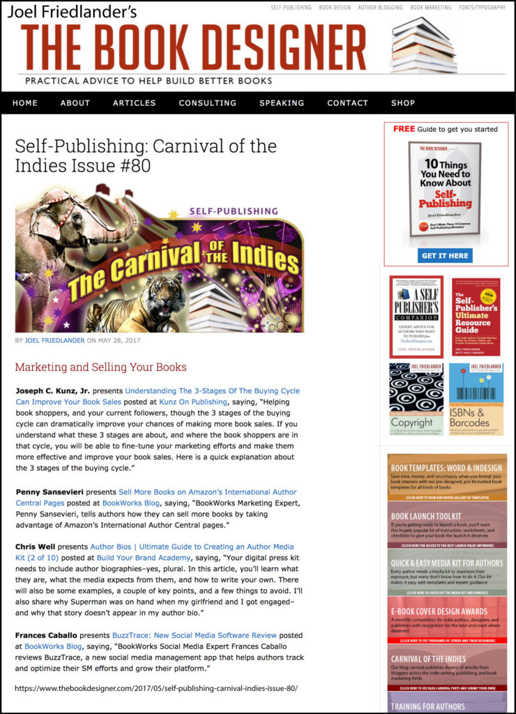Thank you to Joel Friedlander of TheBookDesigner.com for linking to this article from his blog Carnival Of The Indies #80