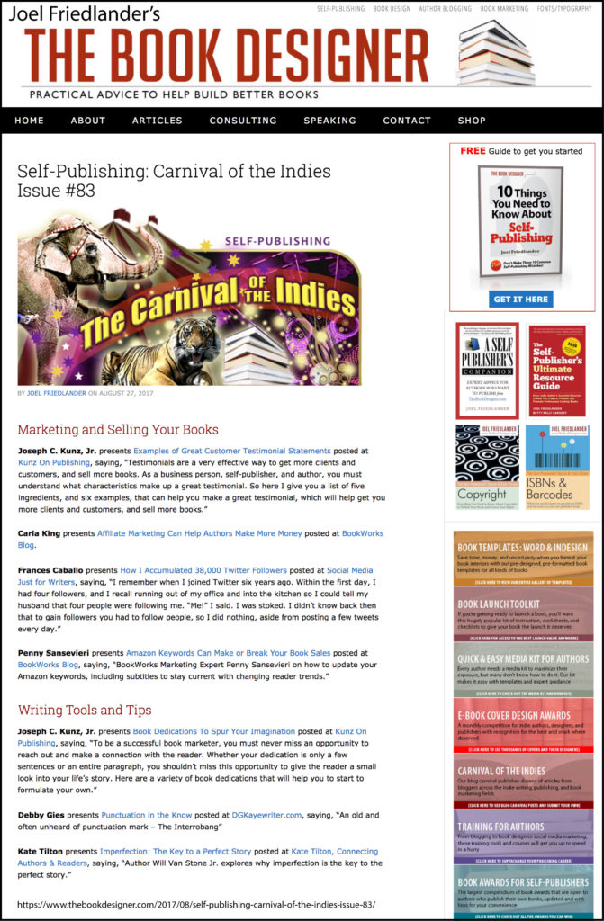 Thank you to Joel Friedlander of TheBookDesigner.com for linking to this article from his blog Carnival Of The Indies #83