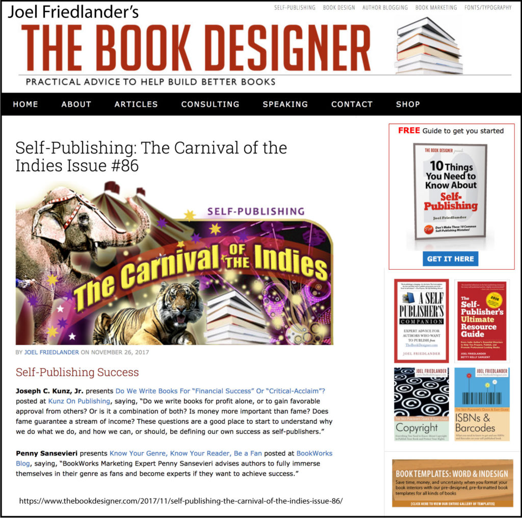 Thank you to Joel Friedlander of TheBookDesigner.com for linking to this article from his blog Carnival Of The Indies #86