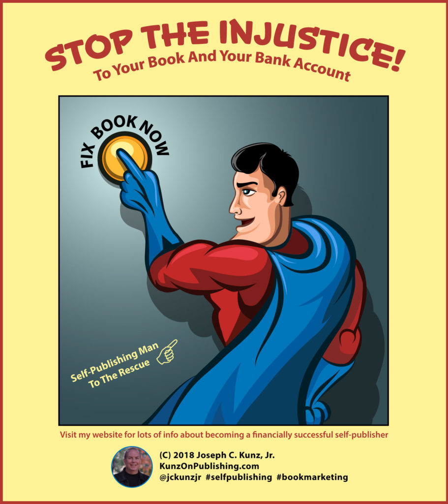 Stop The Injustice! To Your Book And Your Bank Account: Visit my website for lots of info about becoming a financially successful self-publisher