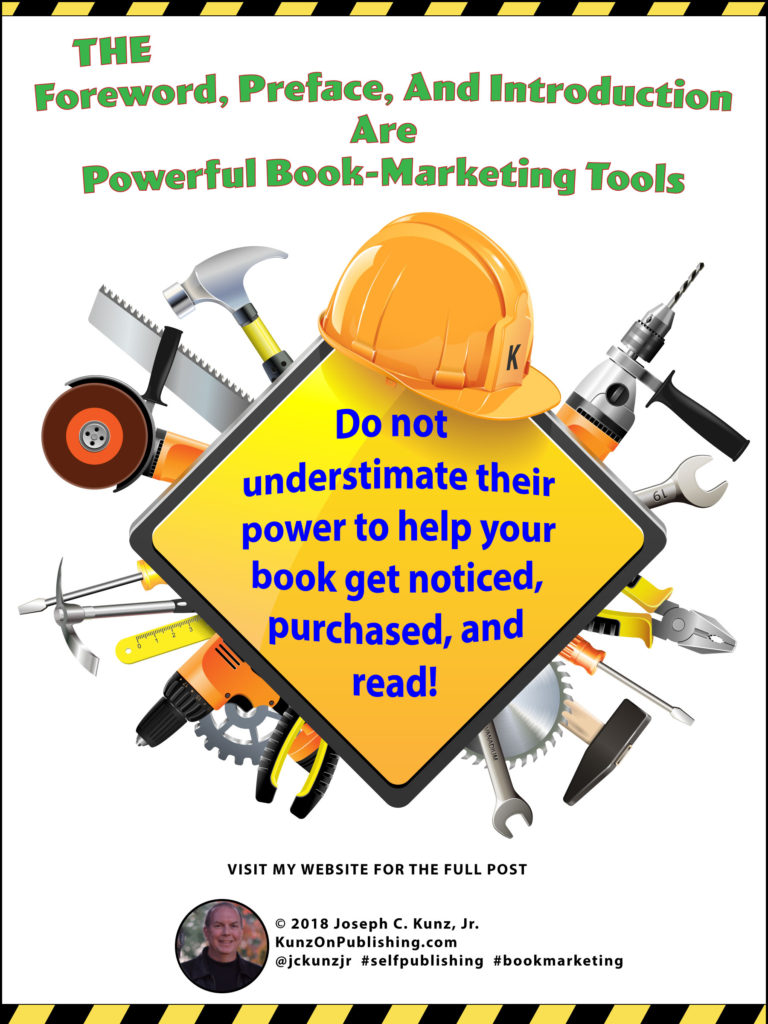 The Foreword, Preface, And Introduction Are Powerful Book-Marketing Tools Infographic