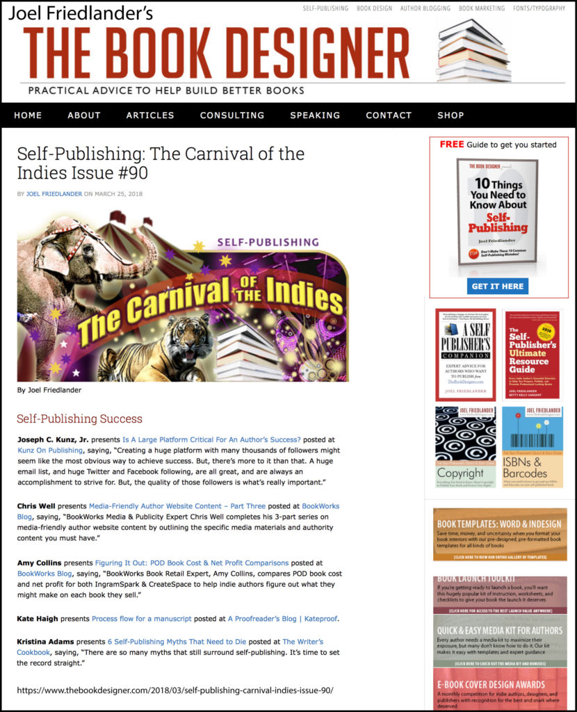 Thank you to Joel Friedlander of TheBookDesigner.com for linking to this article from his blog Carnival Of The Indies #90