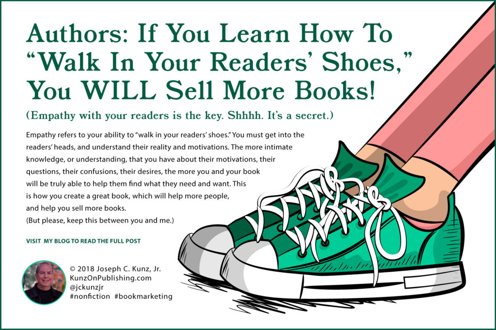 Authors: If You Learn How To Walk In Your Readers' Shoes You Will Sell More Books Infographic