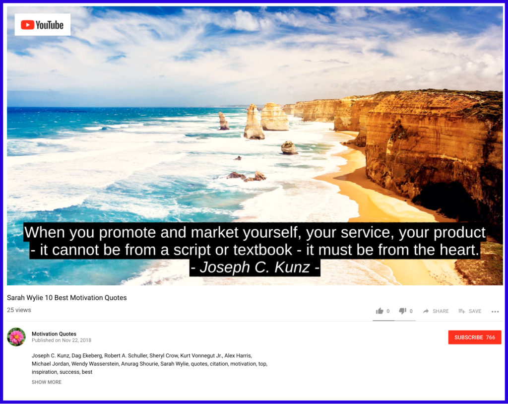 Thank you very much to Sarah Wylie for sharing my quotes in her videos on YouTube.