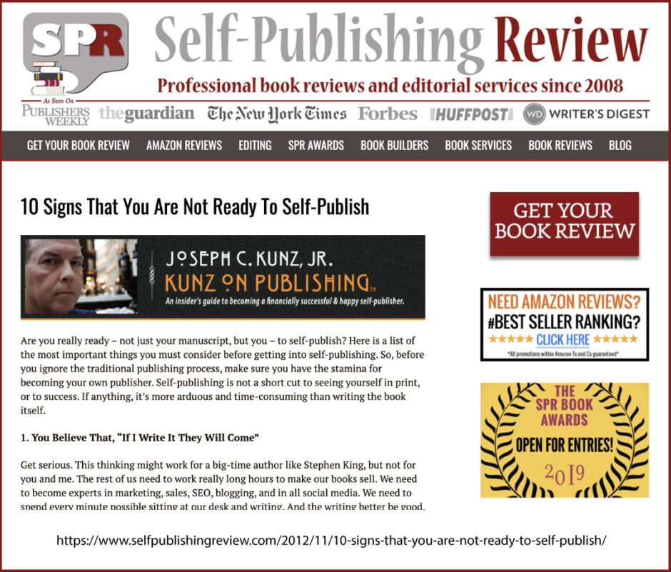 Self-Publishing Review: 10 Signs That You Are Not Ready To Self-Publish, by Joseph C. Kunz, Jr.