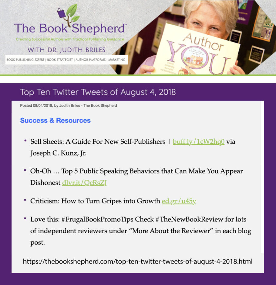 Thank you very much to book publishing expert and author Dr. Judith Briles, of TheBookShepherd.com, for sharing my blog post.