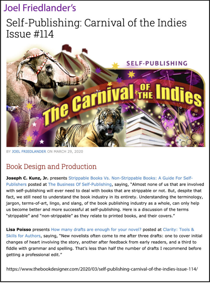 Thank you to Joel Friedlander of the BookDesigner.com for linking to this article from his website Carnival Of The Indies #114